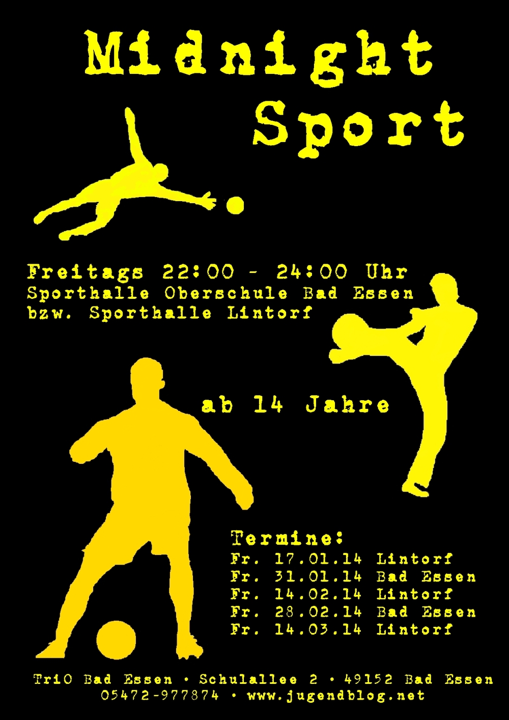 Plakat - Midnight Sport Jan_März 2014