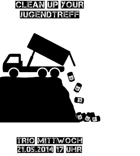 Clean up your Jugendtreff 2014