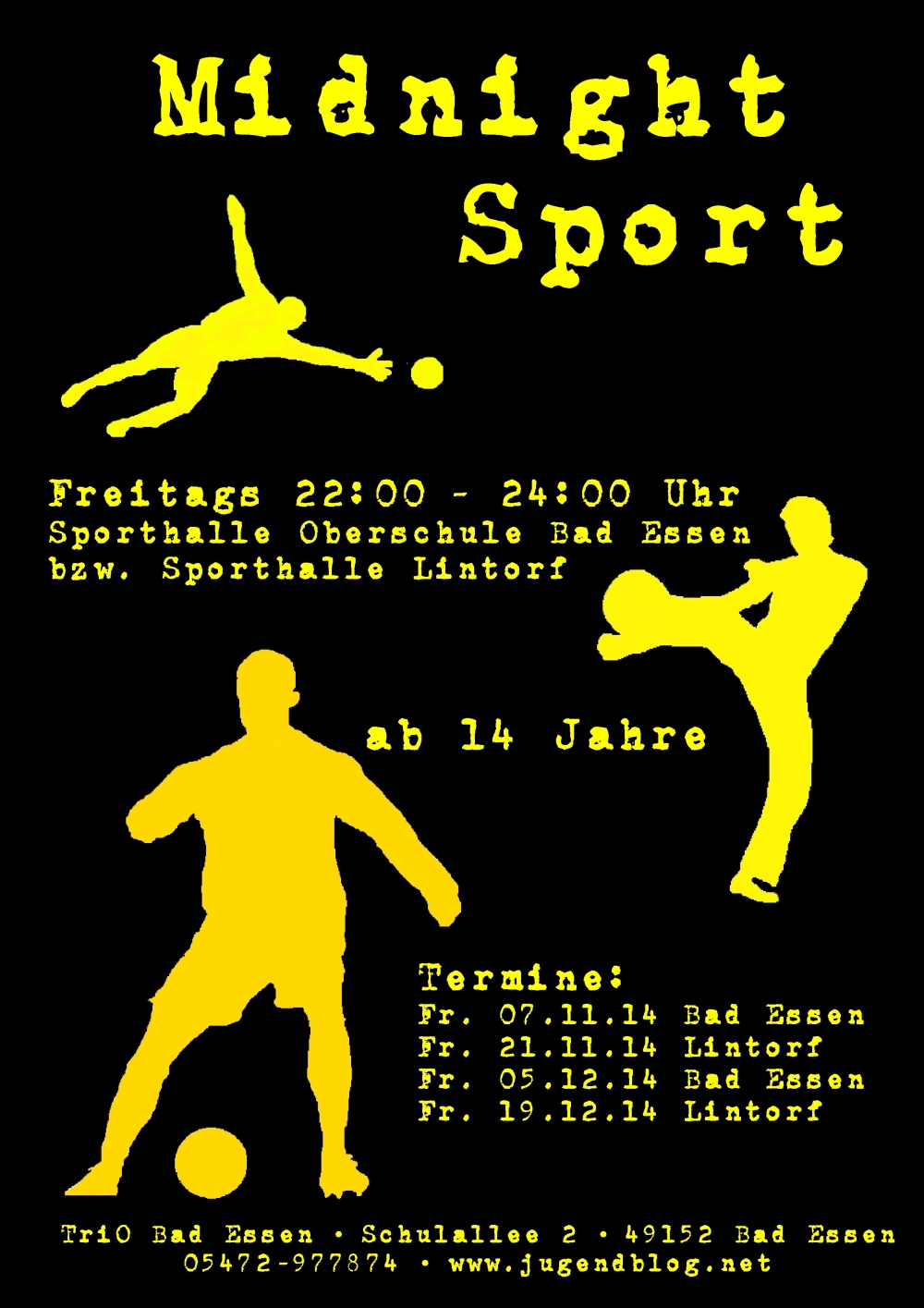 Plakat - Midnight Sport Okt-Dez 2014
